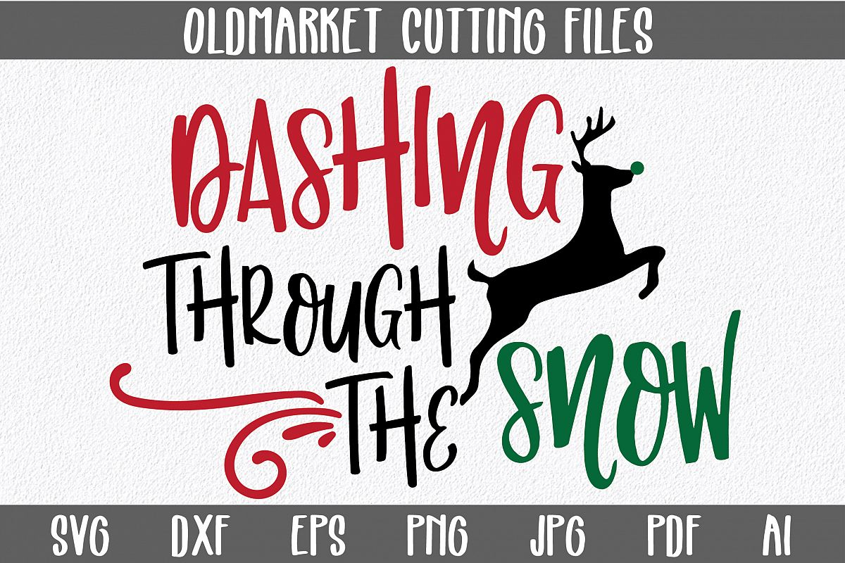 Dashing Through The Snow Svg Cut File Christmas Svg Dxf