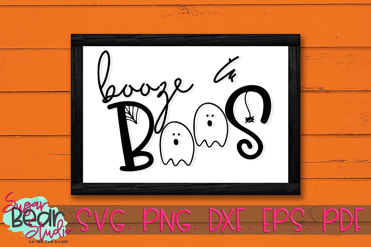 Booze & Boos - A Halloween SVG example image 1