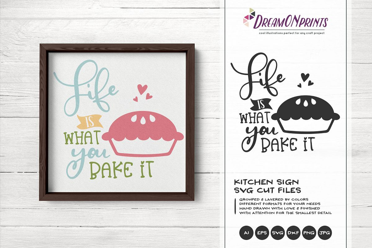 Life is What You Bake It SVG - Kitchen SVG Cut Files example image 1