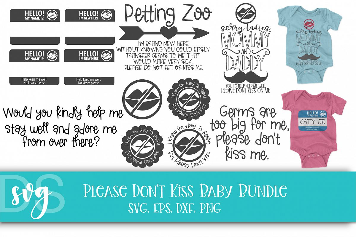 Please don't kiss baby, Newborn, Baby, SVG example image 1
