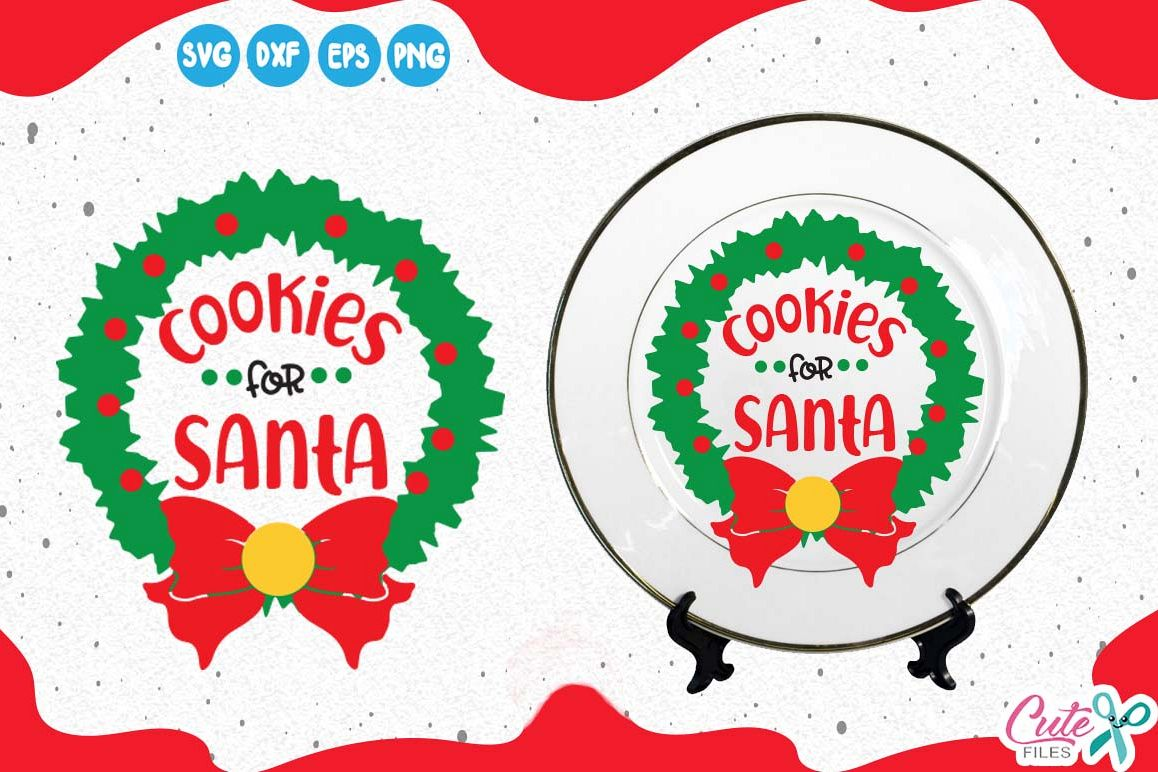 Cookies For Santa Christmas Svg Christmas Wreath Bow Svg