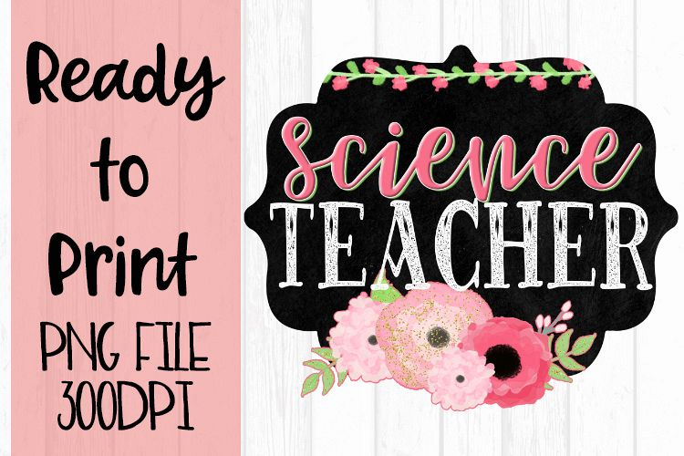 Science Teacher Chalkboard and Flowers Ready to example image 1