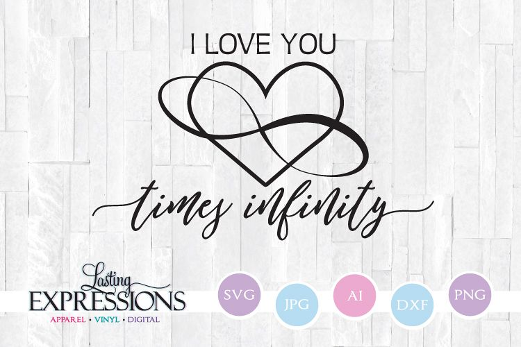 I Love You Time Infinity Svg Quote Stencil Saying