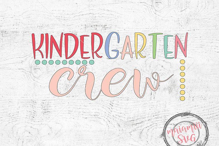 Kindergarten Crew Svg, Kindergarten Svg, DXF, PNG example image 1