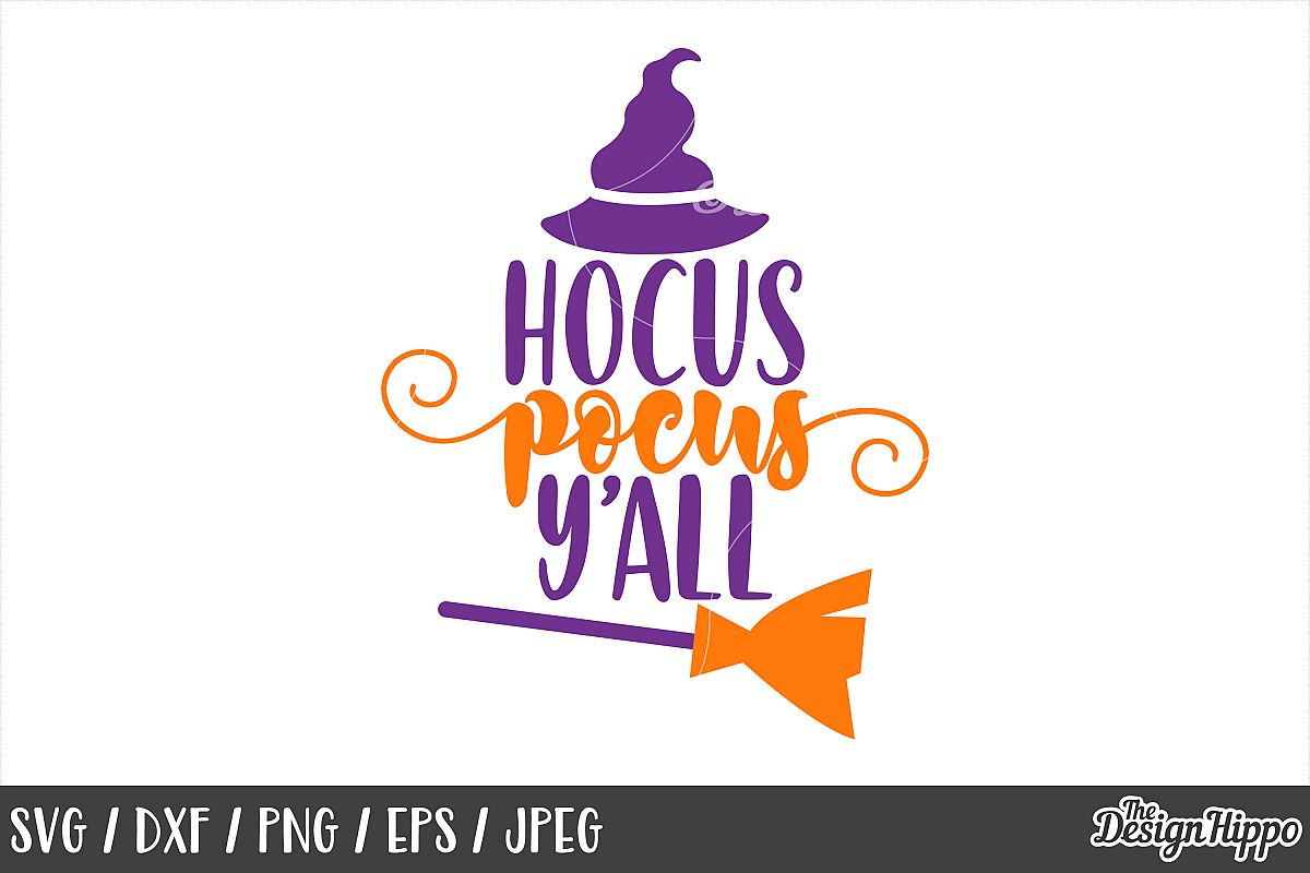 Hocus pocus y'all SVG, Halloween, Witch hat, Broom, PNG, DXF example image 1