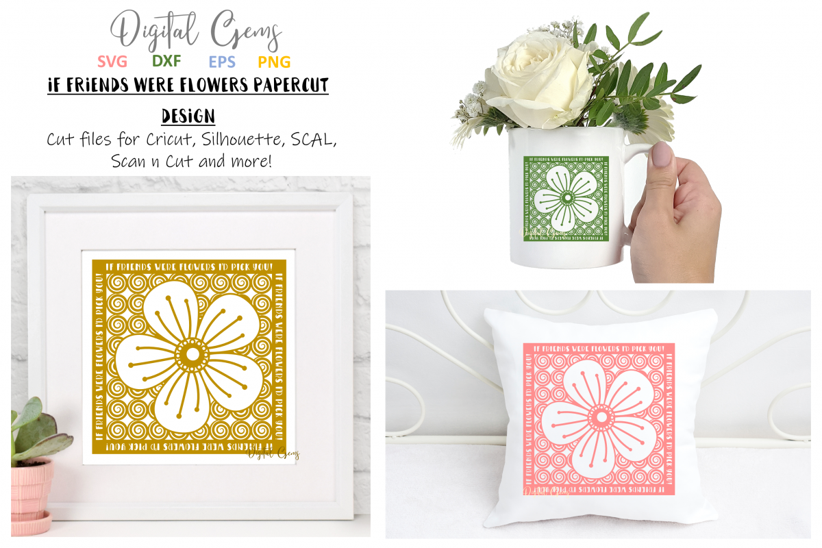 If friends were flowers paper cut SVG / DXF / EPS files example image 1