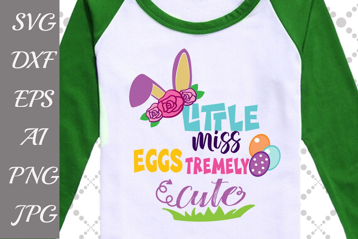 ittle Miss Eggstremely Cute Svg example image 1