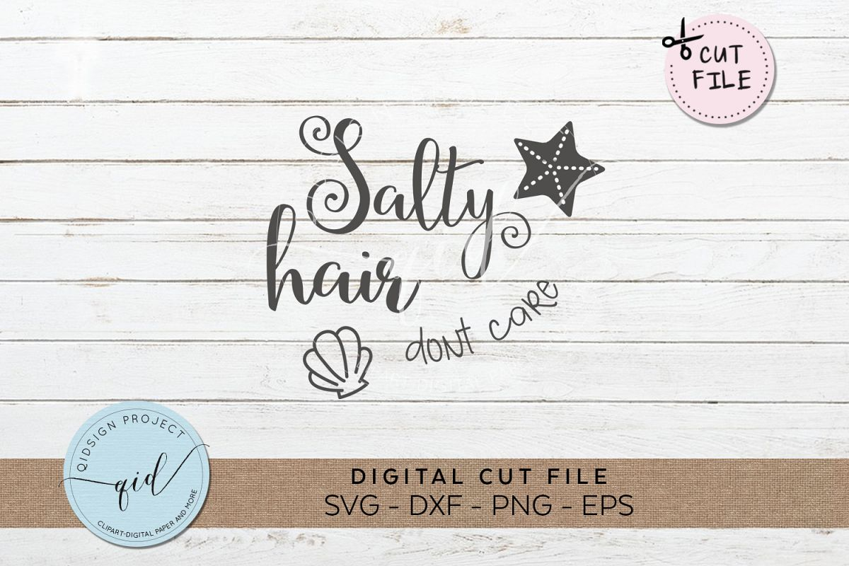 Salty Hair Dont Care SVG DXF PNG EPS example image 1