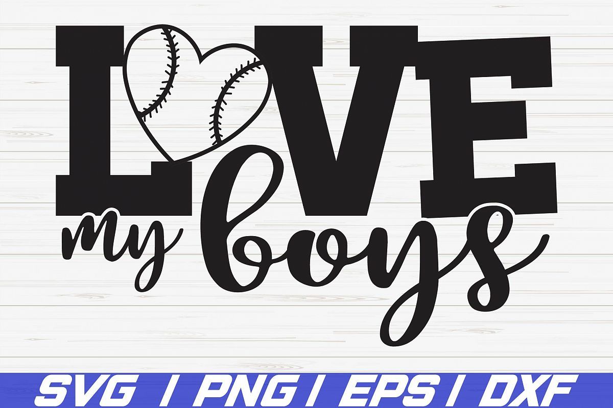 Baseball SVG / Love my boys Svg / Cut files / Cricut example image 1
