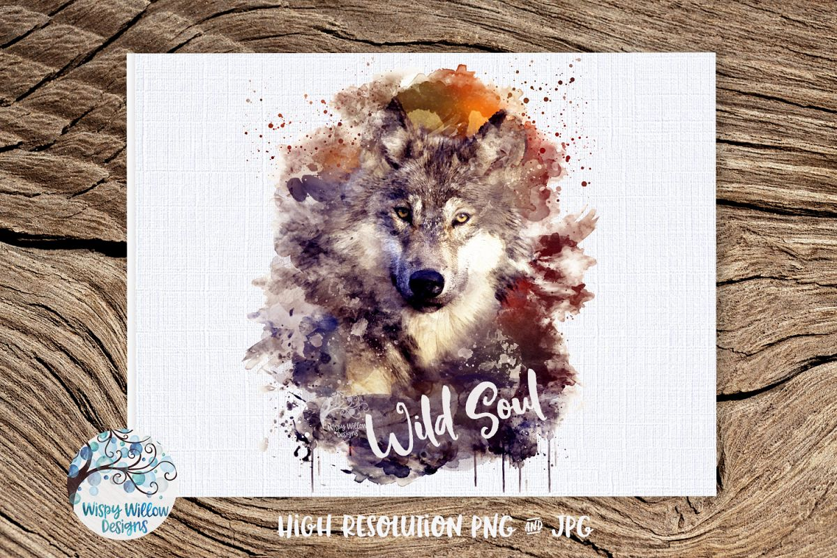Watercolor Wolf Wild Soul | PNG and JPG | Sublimation example image 1