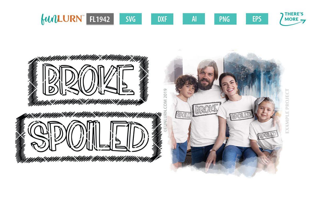 Broke Spoiled Family Set SVG Cut File example image 1