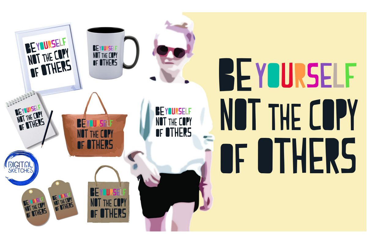 SayingBe Yourself Cut File Vector Graphics Illustration example image 1