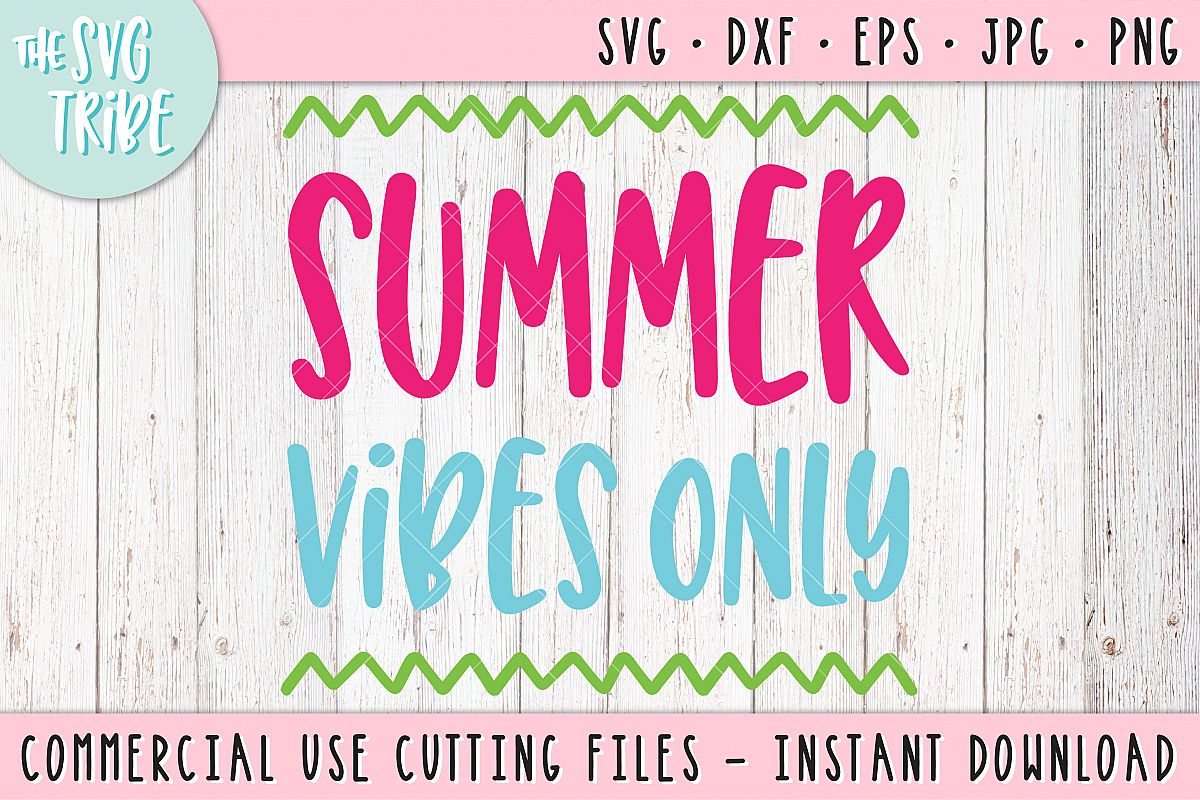 Summer Vibes Only, SVG DXF PNG EPS JPG Cutting Files example image 1