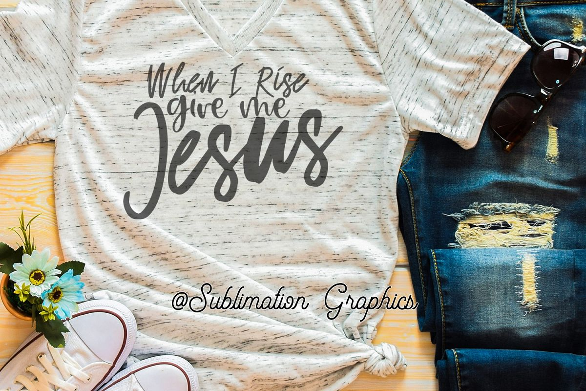 When I Rise Sublimation Digital Download example image 1