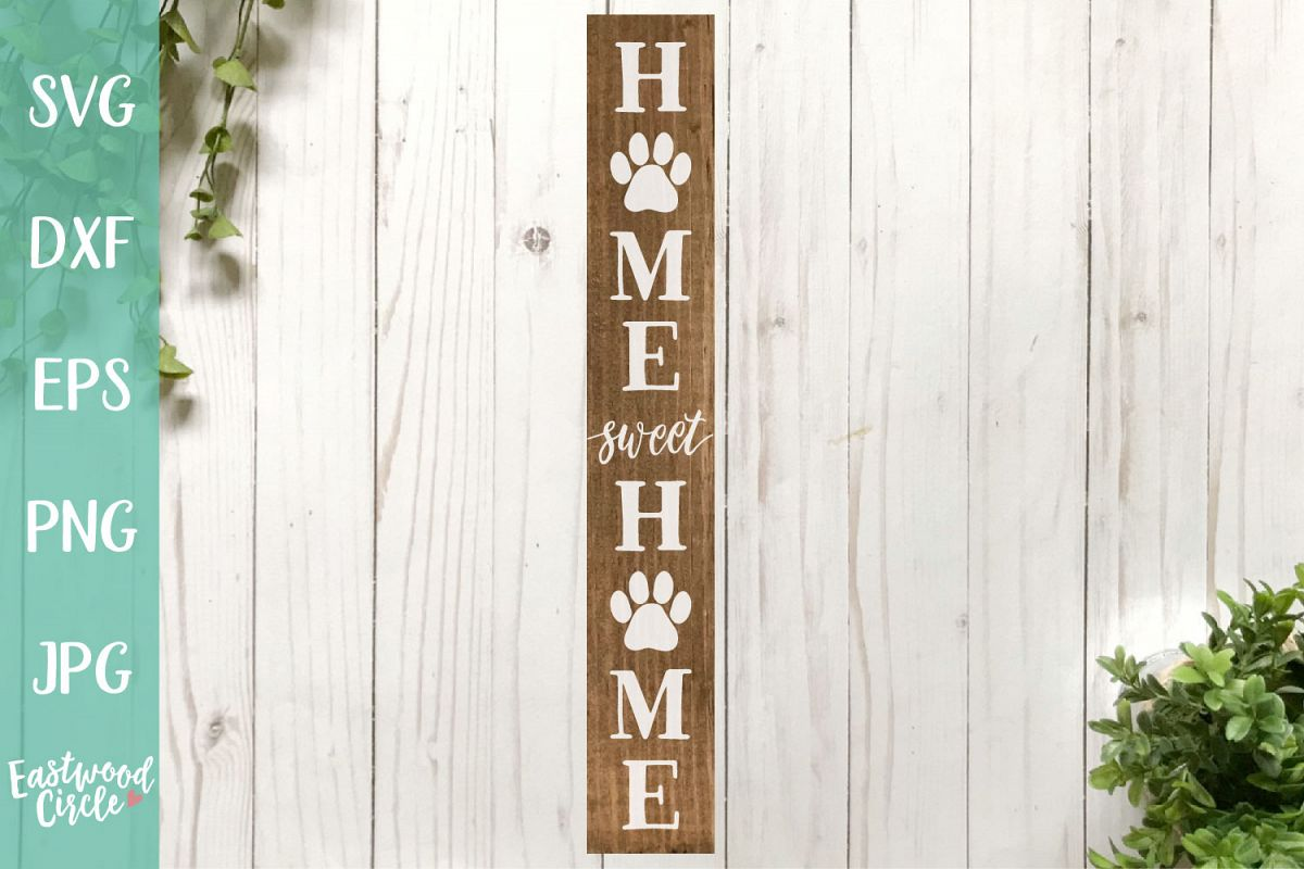 Home Sweet Home with Paw Print - A Dog SVG File for Crafters example image 1