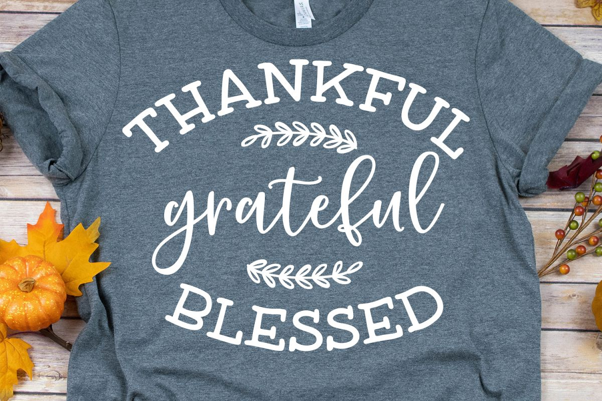 Thankful Grateful Blessed SVG, DXF, PNG, EPS example image 1
