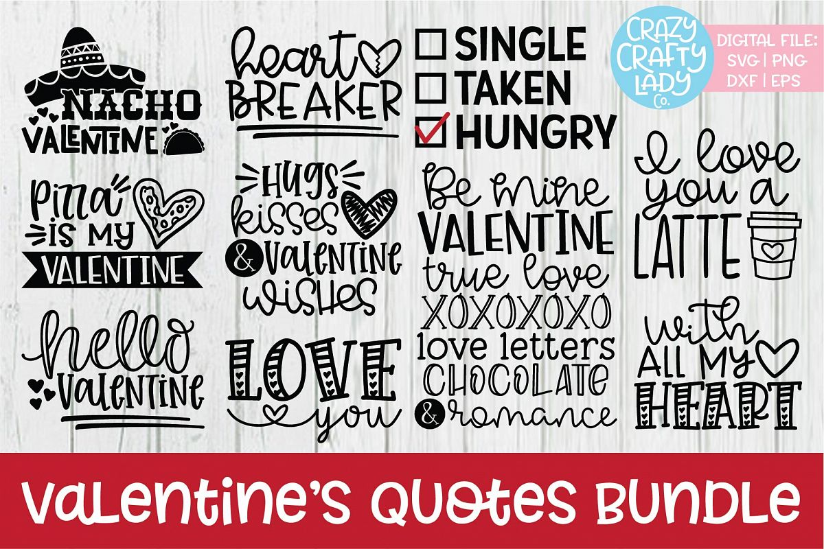 Valentine's Day Quotes SVG DXF EPS PNG Cut File Bundle example image 1