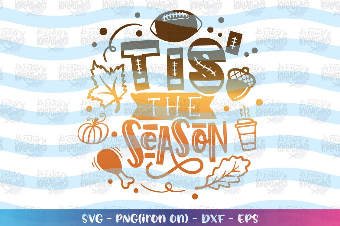 Fall SVG Tis' the Season svg Fall sayings elements Autumn example image 1