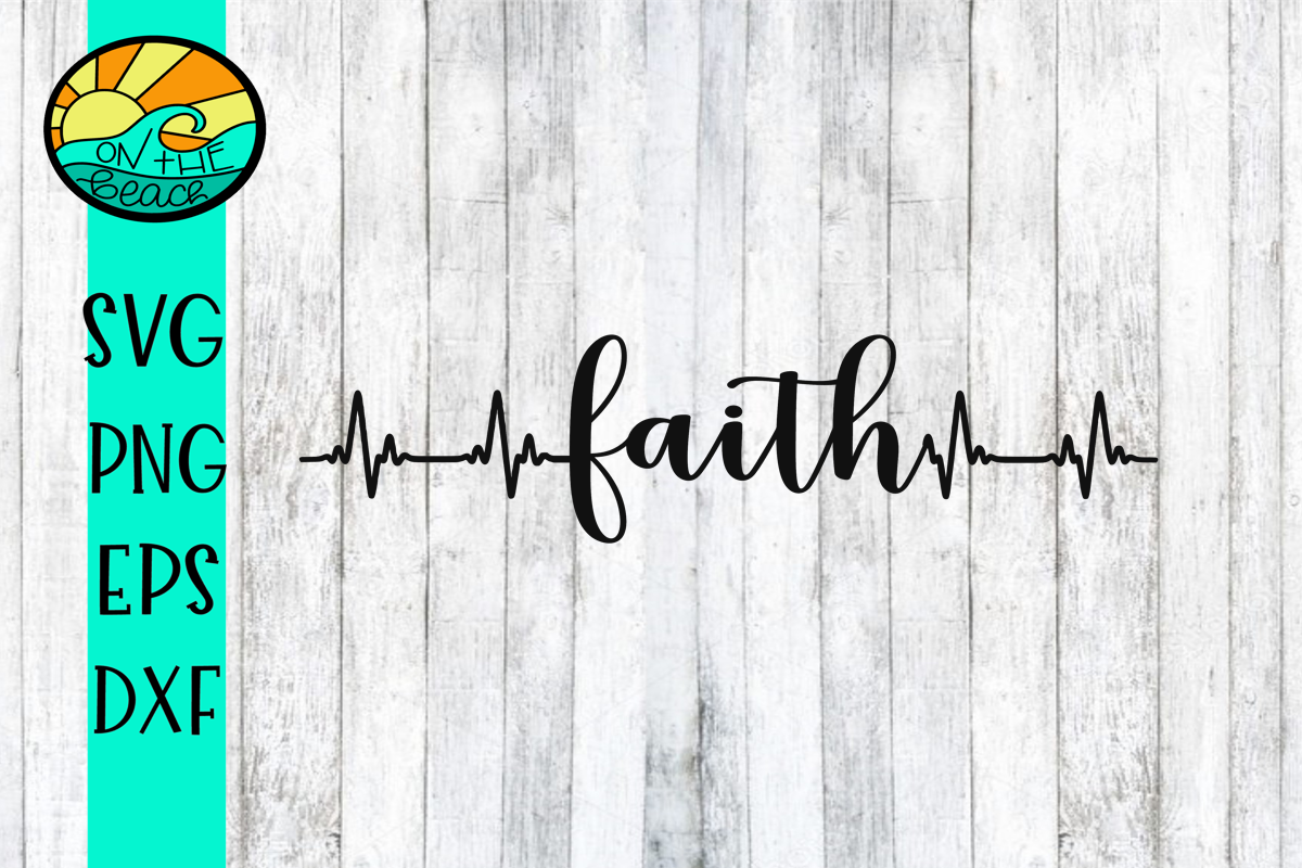 FAITH - HEARTBEAT - SVG PNG DXF EPS example image 1