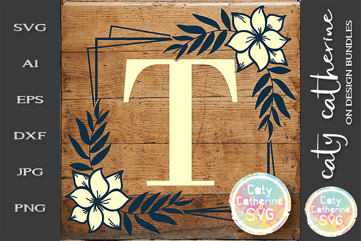 Letter T Floral Monogram Frame SVG Cut File example image 1