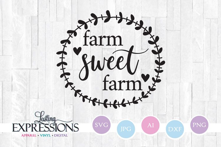 Farm Sweet Farm Quote // SVG Craft Quote example image 1