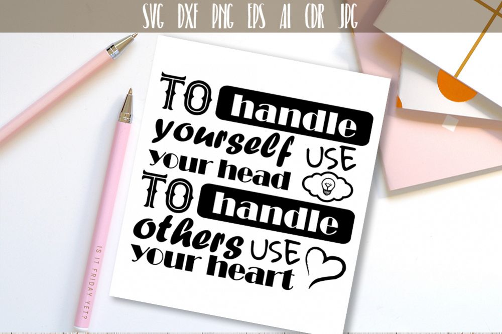 To handle yourself use your head Quote Vector Typography example image 1