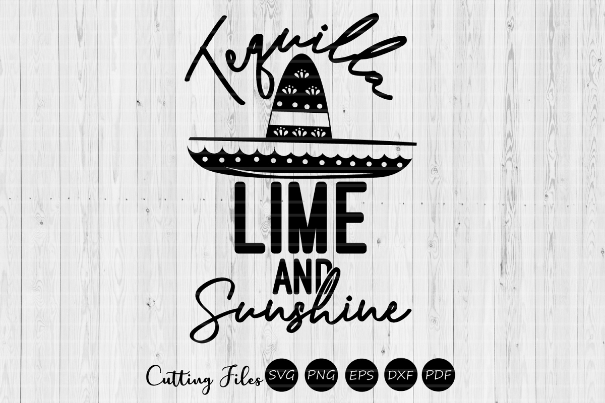Tequilla lime and sunshine| SVG Cut file | Summer |cricut example image 1