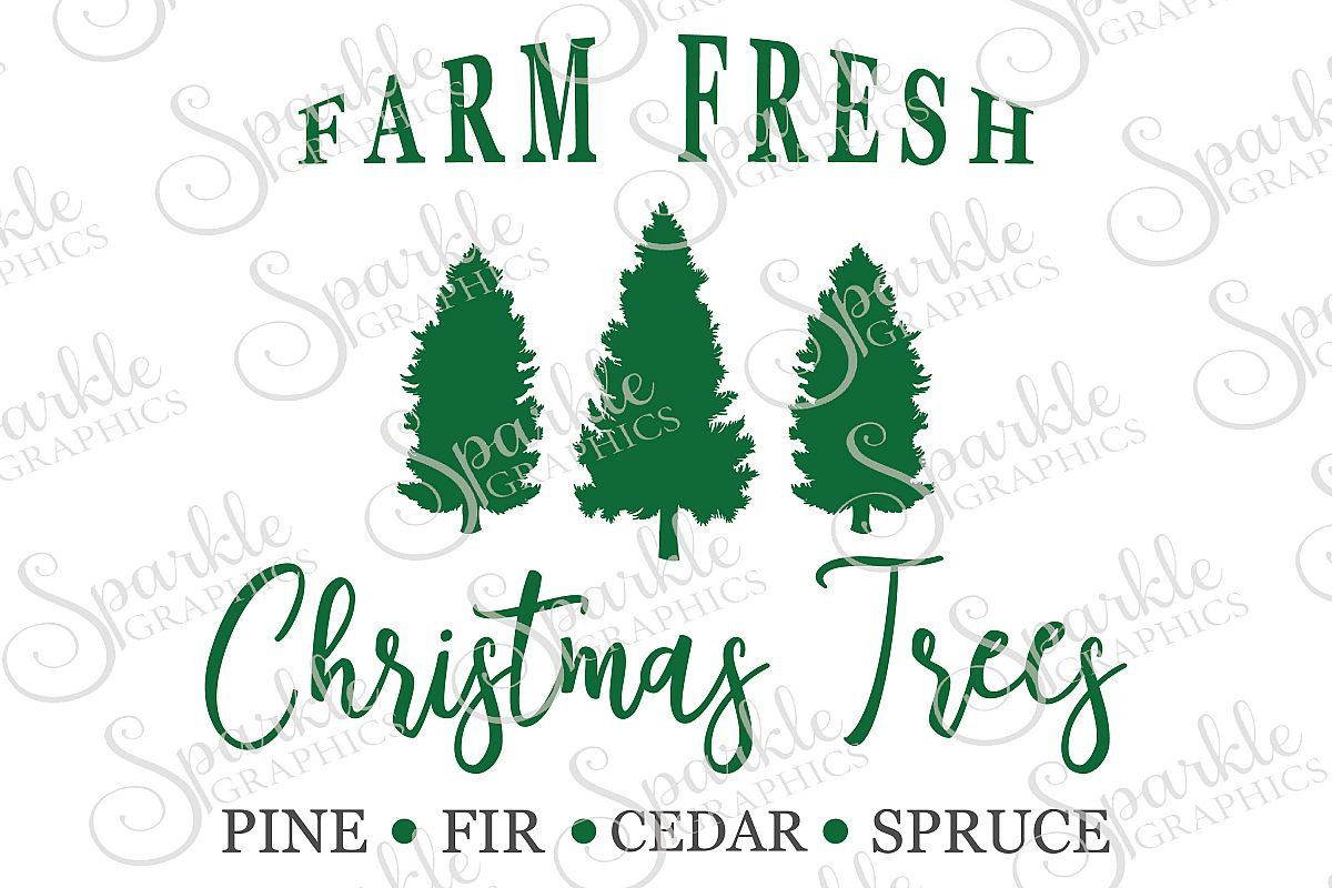 Farm Fresh Christmas Trees  File Set | SVG, EPS, DXF, PNG example image 1