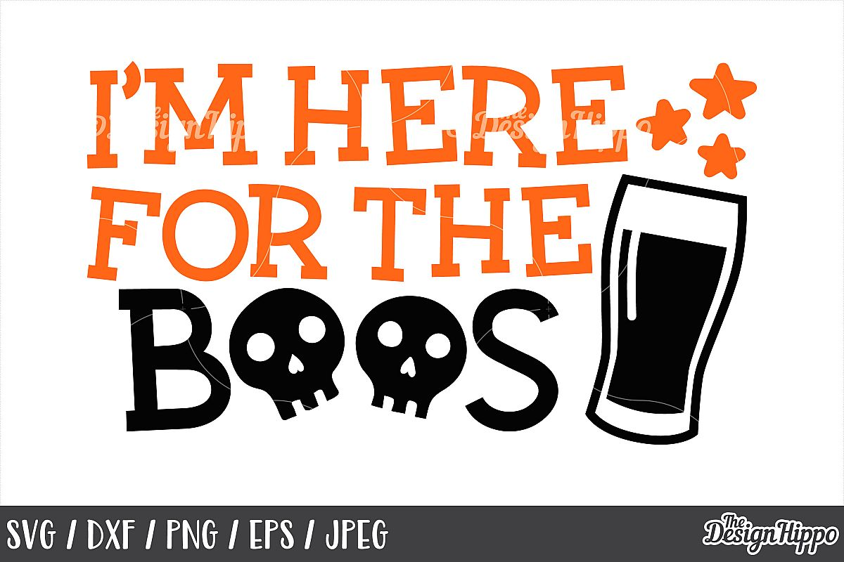I'm here for the boos, SVG, Boo, Halloween, Skull, SVG, PNG example image 1