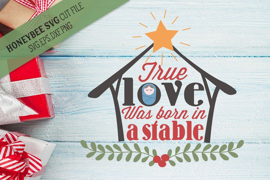 True Love Was Born In A Stable svg example image 1