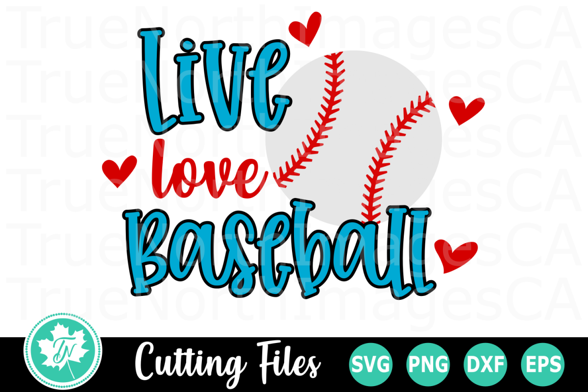 Live Love Baseball A Sports Svg Cut File 246422 Cut Files Design Bundles