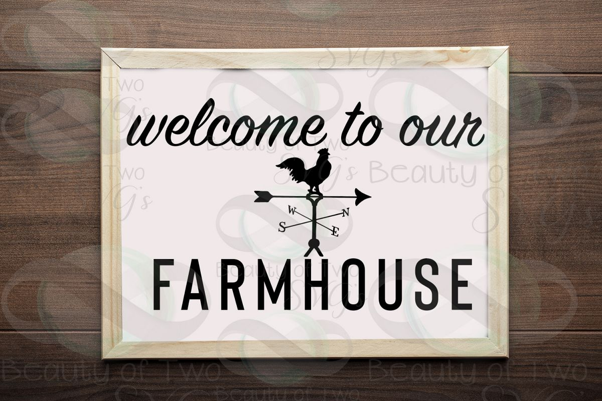 Farmhouse sign svg, Welcome to our Farmhouse svg and png example image 1