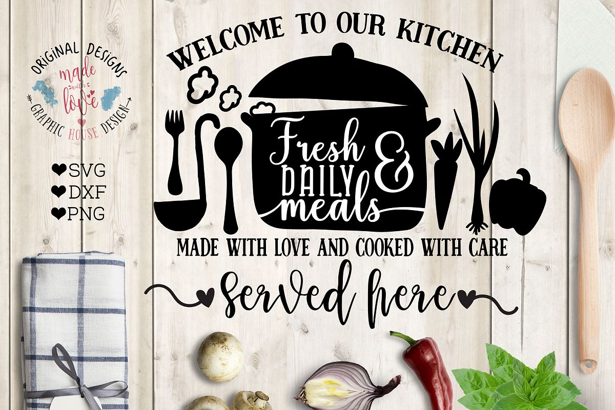 Welcome to Our Kitchen Cut File and Printable (SVG, DXF, PNG) example image 1
