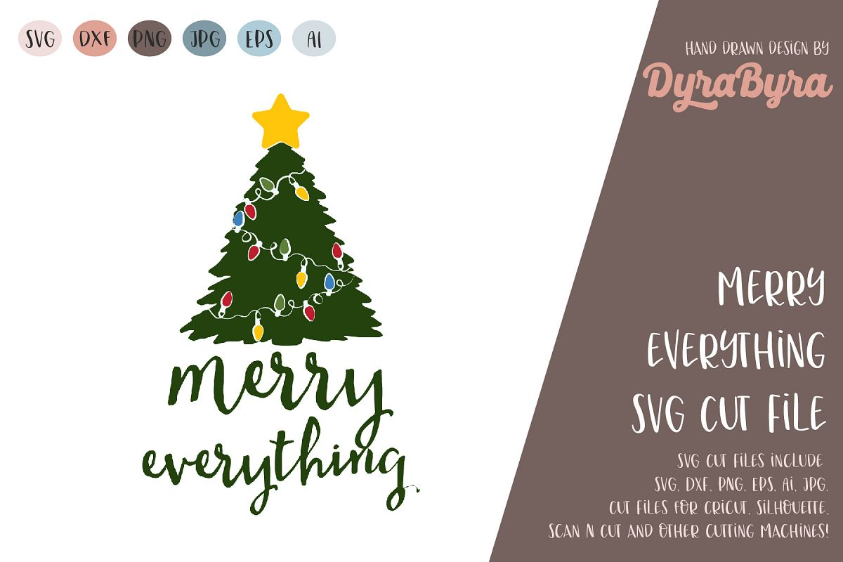 Merry Everything SVG / Christmas SVG / Chistmas Tree SVG example image 1