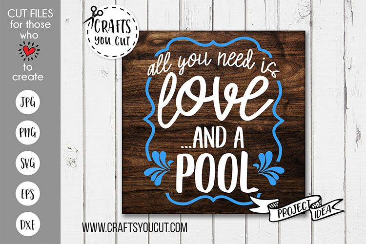 All You Need Is Love And A Pool- A Summer SVG Cut File example image 1
