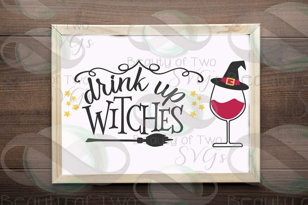 Halloween svg sign design, Drink up witches svg, wine svg example image 1