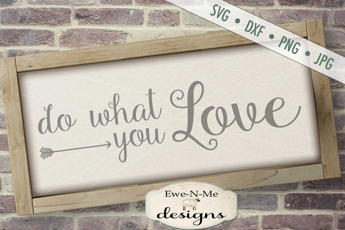 Do What You Love SVG DXF File example image 1