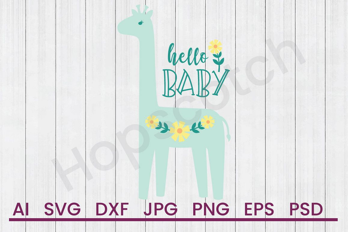 Giraffe SVG, Hello Baby SVG, DXF File, Cuttatable File example image 1
