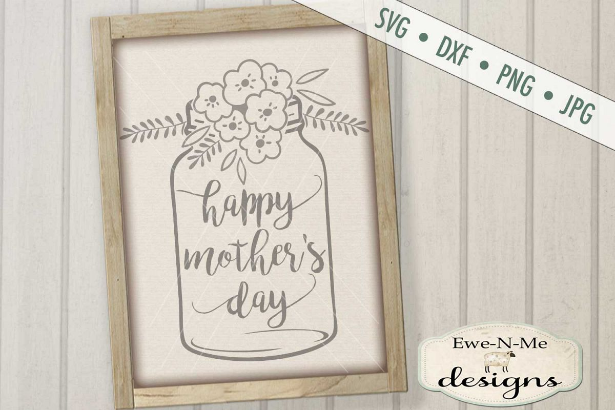 Happy Mother's Day Mason Jar SVG DXF Cut File example image 1
