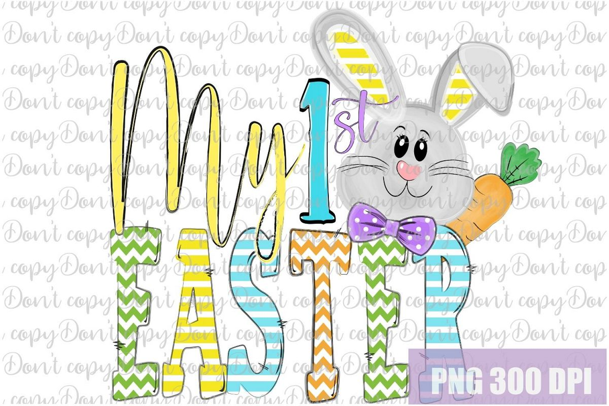 My 1st Easter Sublimation PNG Design, My first Easter PNG example image 1