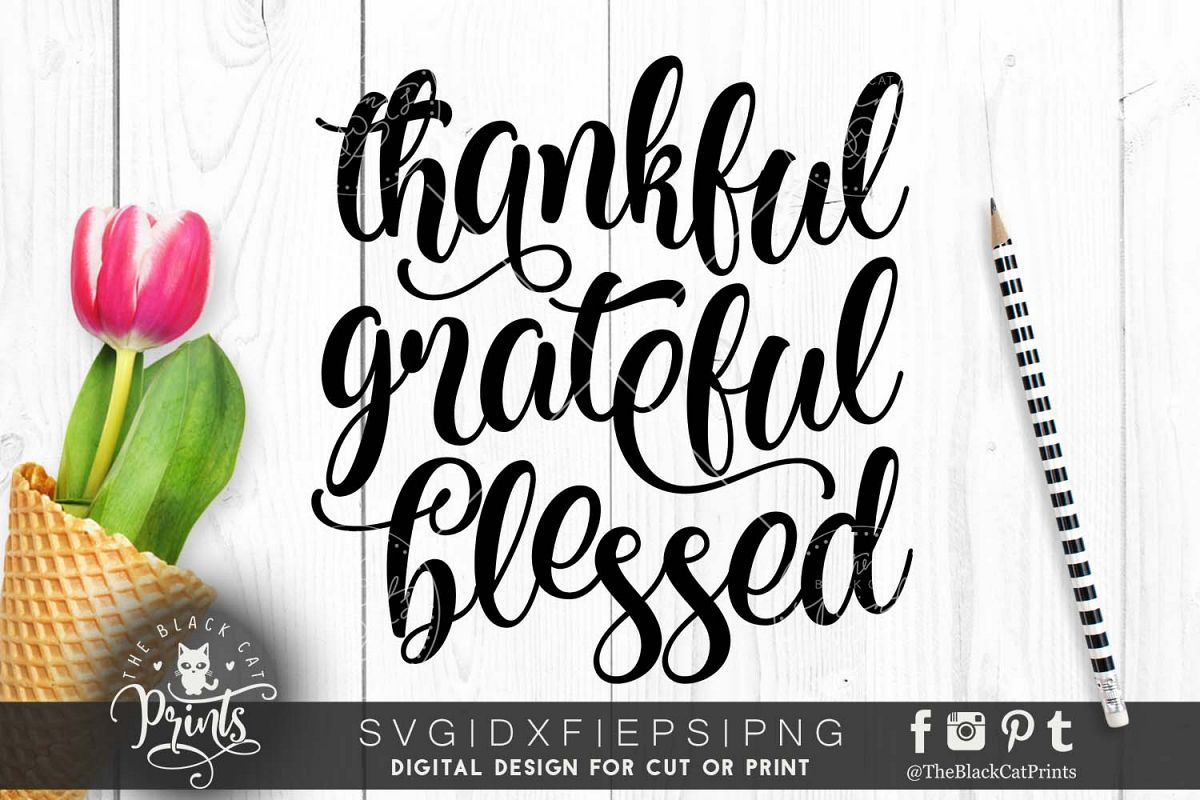 Thankful Grateful Blessed SVG PNG EPS DXF example image 1