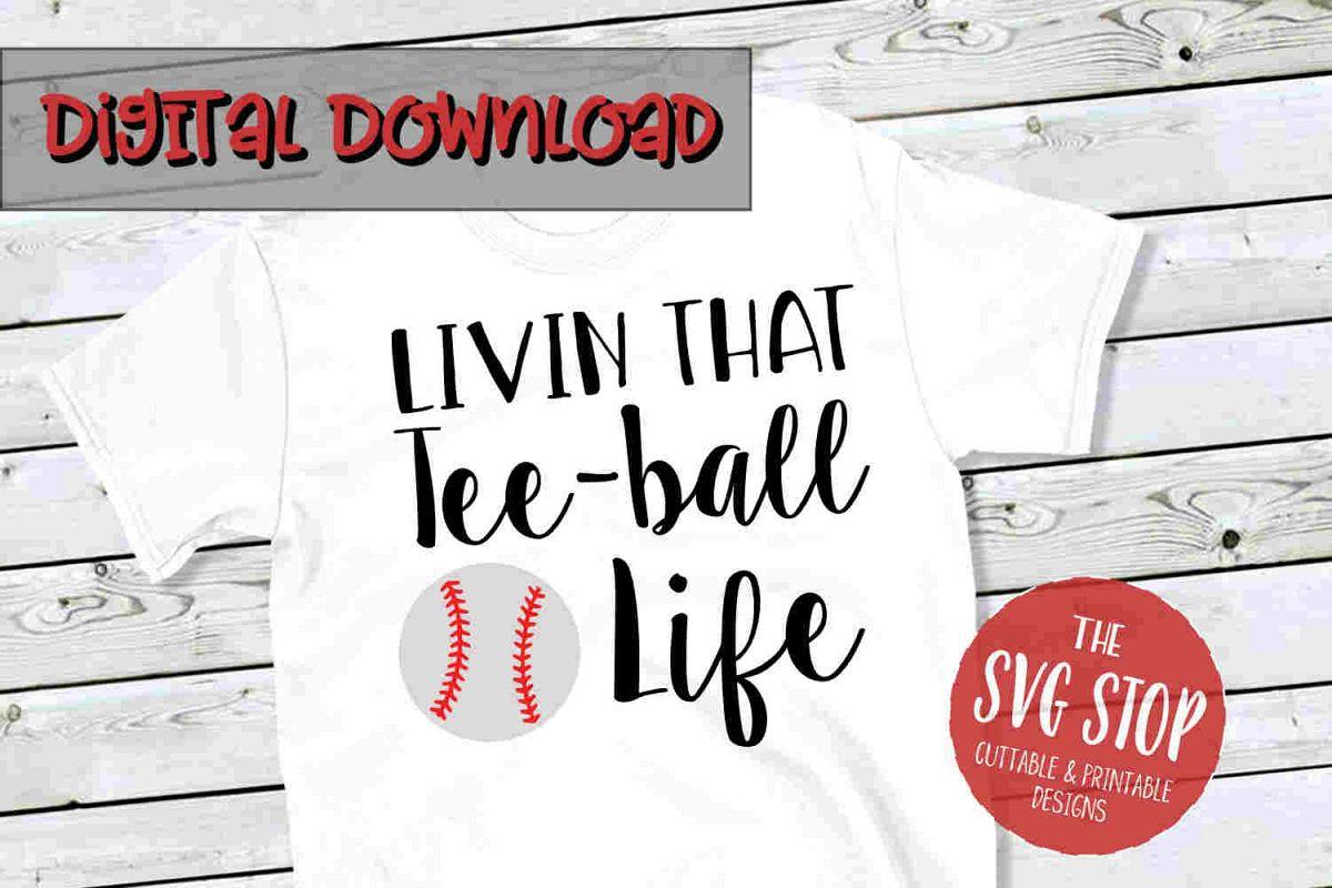 Teeball Life -SVG, PNG, DXF example image 1