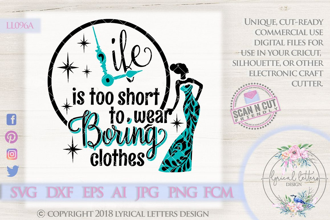 Life is Too Short To Wear Boring Clothes Clock SVG LL096A example image 1