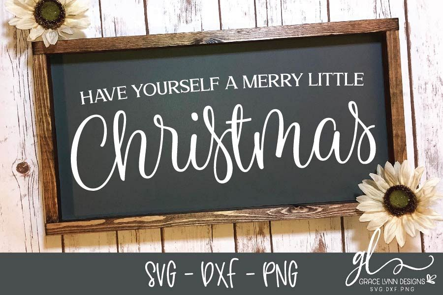 Have Yourself A Merry Little Christmas - Christmas SVG example image 1