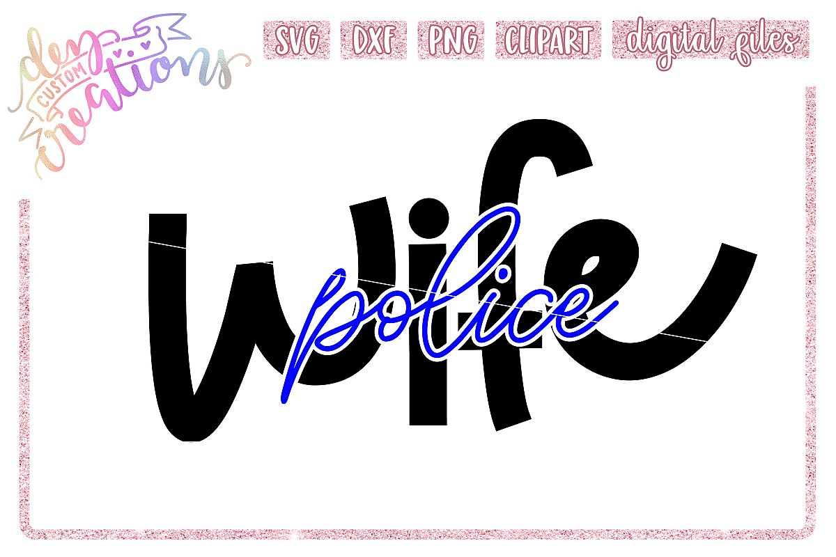 Police Wife Thin Blue Line SVG example image 1