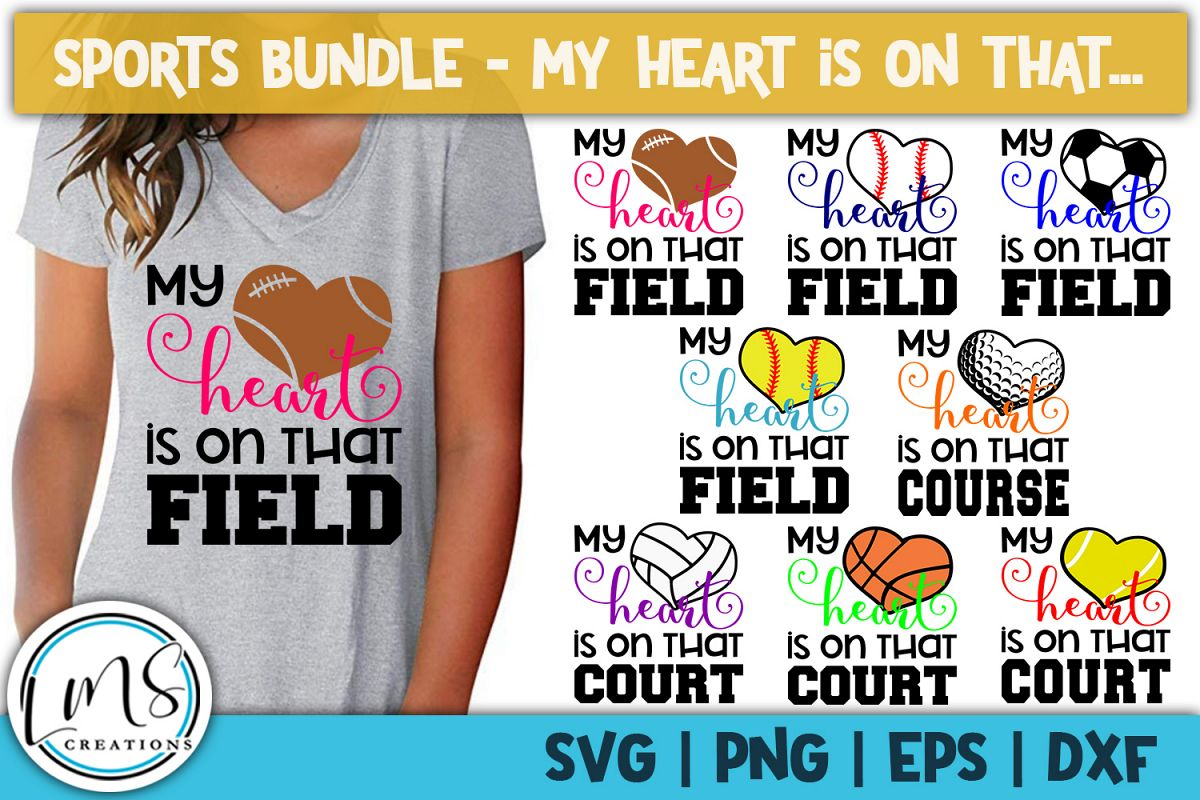 My Heart is on that... Sports Bundle SVG, PNG, EPS, DXF example image 1