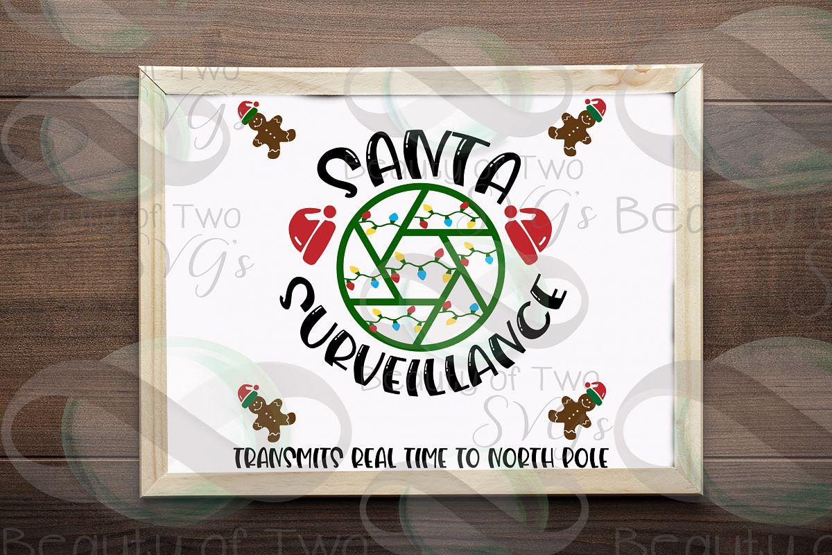 Santa Camera svg sign design cut file Santa svg Surveillance example image 1