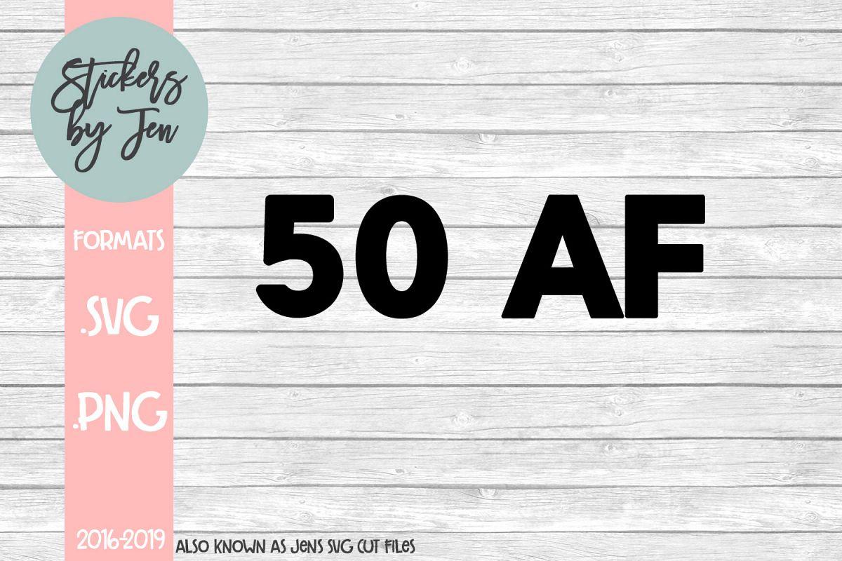 50 AF SVG Cut File example image 1