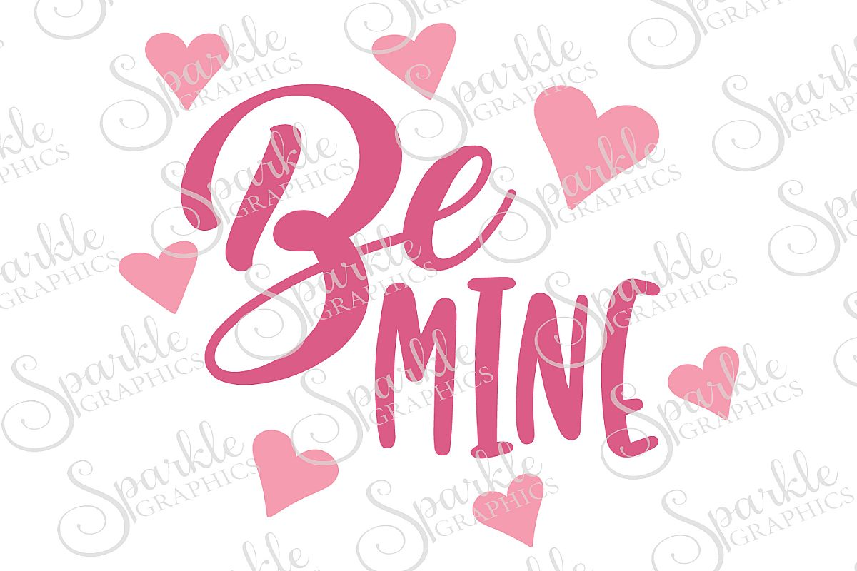 Be Mine Cut File | SVG, EPS, DXF, PNG example image 1