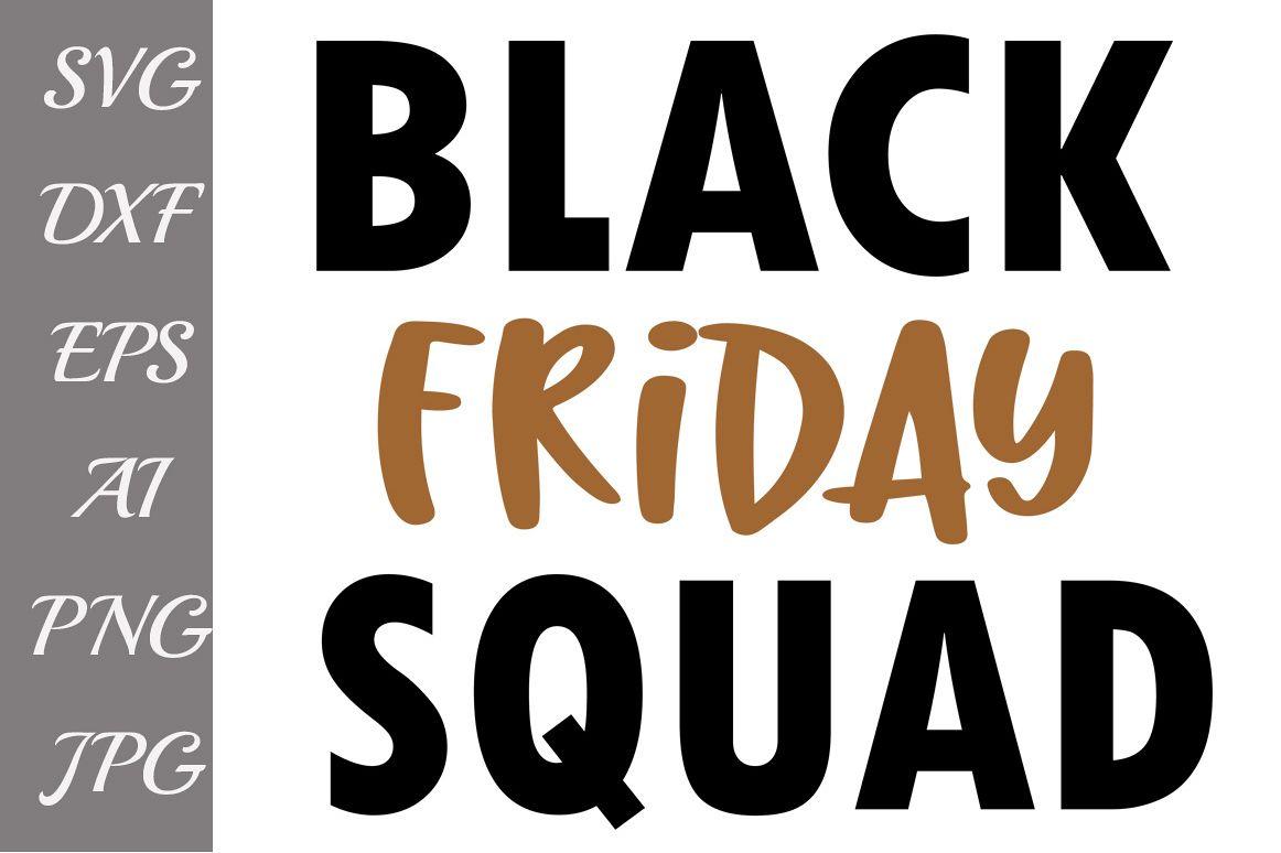 Black Friday Squad Svg example image 1